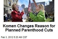 Komen Changes Reason for Planned Parenthood Cuts