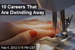 10 Careers That Are Dwindling Away