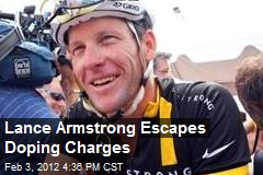 Lance Armstrong Escapes Doping Charges
