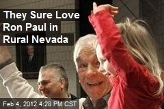 They Sure Love Ron Paul in Rural Nevada