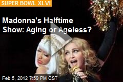 Madonna's Half-Time Show: Aging or Ageless?