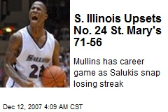 S. Illinois Upsets No. 24 St. Mary's 71-56