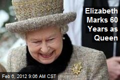 Elizabeth Marks 60 Years as Queen