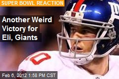 Another Weird Victory for Eli, Giants