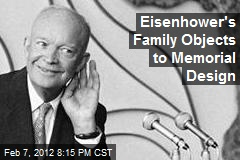 Eisenhower's Family Objects to Memorial Design