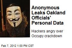 Anonymous Leaks Oakland Officials' Personal Data