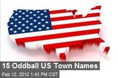 15 Oddball US Town Names
