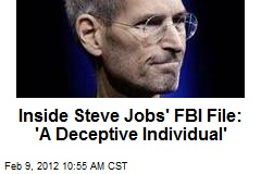 Inside Steve Jobs' FBI File: 'A Deceptive Individual'
