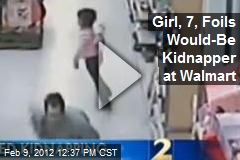 Girl, 7, Foils Would-Be Kidnapper at Walmart