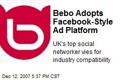 Bebo Adopts Facebook-Style Ad Platform