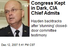 Congress Kept in Dark, CIA Chief Admits
