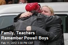 Family, Teachers Remember Powell Boys