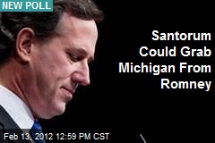 Santorum Could Grab Michigan From Romney