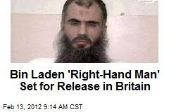 Bin Laden 'Right-Hand Man' Set for Release in Britain