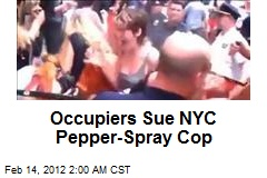 Occupiers Sue NYC Pepper-Spray Cop