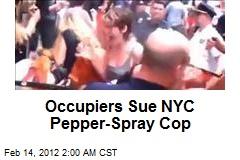 Occupiers Sue NYC Pepper-Spray Cop
