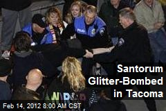 Santorum Glitter-Bombed in Tacoma