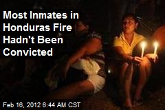 Most Inmates in Honduras Fire Hadn't Been Convicted