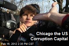 Chicago the US Corruption Capital