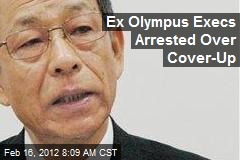 Ex Olympus Execs Arrested Over Cover-Up