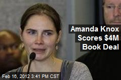 Amanda Knox Scores $4M Book Deal