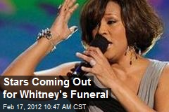Stars Coming Out for Whitney's Funeral
