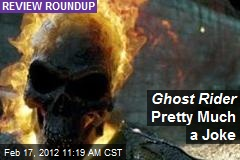 Ghost Rider Pretty Much a Joke