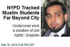 NYPD Tracked Muslim Students Far Beyond City