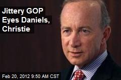Jittery GOP Eyes Daniels, Christie