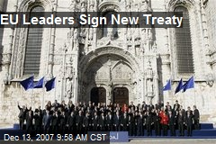 EU Leaders Sign New Treaty