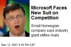 Microsoft Faces New Suit on Competition