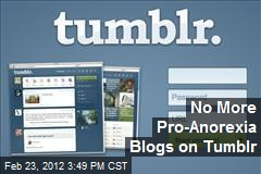 No More Pro-Anorexia Blogs on Tumblr