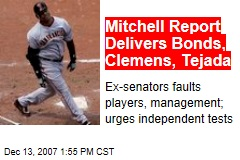 Mitchell Report Delivers Bonds, Clemens, Tejada