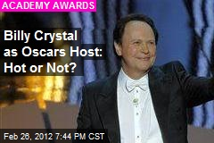 Billy Crystal as Oscars Host: Hot or Not?
