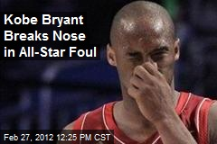 Kobe Bryant Breaks Nose in All-Star Foul