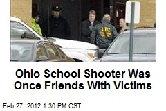 Ohio School Shooter Was Once Friends With Victims