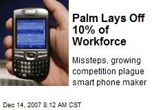 Palm Lays Off 10% of Workforce