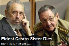 Eldest Castro Sister Dies