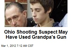 Ohio Shooting Suspect May Have Used Grandpa's Gun