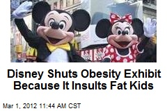 Disney Shuts Obesity Exhibit Because It Insults Fat Kids