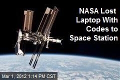 NASA Lost Laptop With Codes to Space Station
