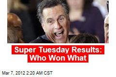 Super Tuesday Results: Who Won What