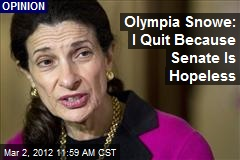 Olympia Snowe: I Quit Because Senate Is Hopeless