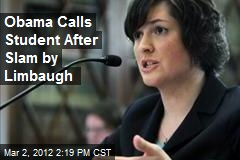 Obama Calls Student After Slam by Limbaugh
