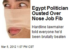 Egypt Politician Ousted Over Nose Job Fib