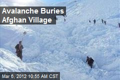 Avalanche Buries Afghan Village