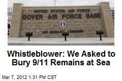 Whistleblower: We Asked to Bury 9/11 Remains at Sea