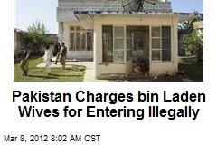 Pakistan Charges bin Laden Wives for Entering Illegally
