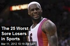 The 25 Worst Sore Losers in Sports