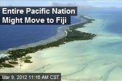 Entire Pacific Nation Might Move to Fiji